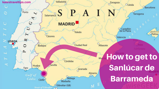Getting to Sanlúcar de Barrameda by bus, train, or plane