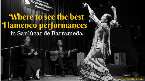 Where to see the best Flamenco performances in sanlucar de barrameda