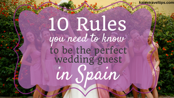 So You Ve Been Invited To A Wedding In Spain But Re Not Sure What Wear Or Gift Supposed Give The Newlyweds